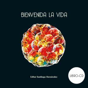 Libro + CD Bienvenida la Vida Música para la maternidad