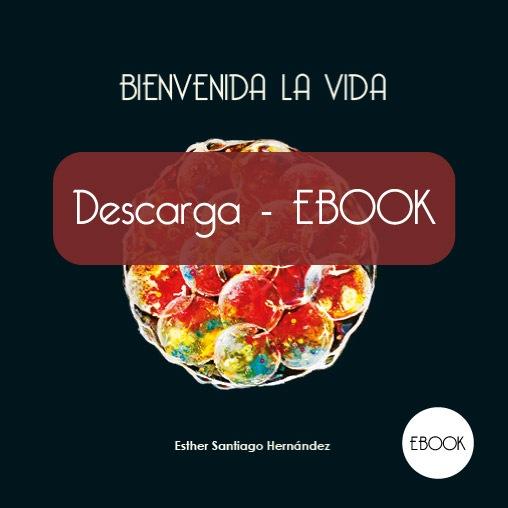 Descarga EBOOK Bienvenida la Vida